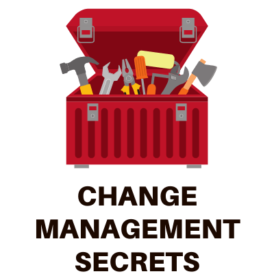 Change Management Secrets